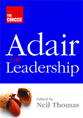 Adair on leadership