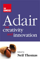 Adair on Creativity